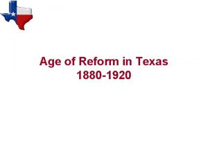 Age of Reform in Texas 1880 1920 Vocabulary
