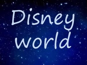 Disney world Is the largest media and entertainment