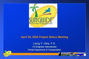 April 29 2004 Project Status Meeting Liang Y
