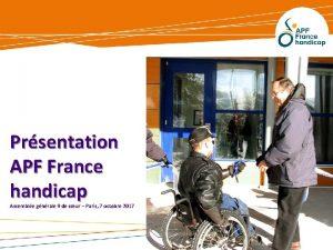 Prsentation APF France handicap Assemble gnrale 9 de