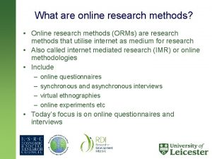What are online research methods Online research methods