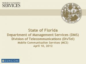 State of Florida Department of Management Services DMS