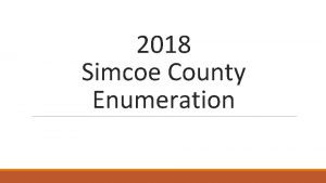 2018 Simcoe County Enumeration Combined PointinTime Count Registry