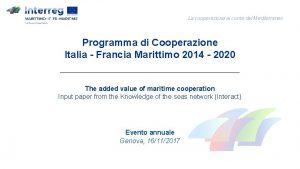 La cooperazione al cuore del Mediterraneo Programma di