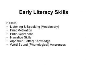 Early Literacy Skills 6 Skills Listening Speaking Vocabulary