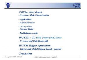VME 64 x Host Board Overview Main Characteristics