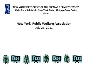 NEW YORK STATE OFFICE OF CHILDREN AND FAMILY