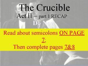 The Crucible Act II part 1 RECAP Do