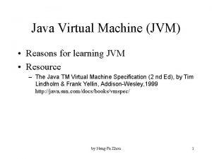 Java Virtual Machine JVM Reasons for learning JVM