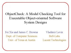 Object Check A Model Checking Tool for Executable