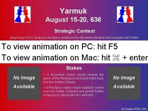 Yarmuk August 15 20 636 Strategic Context Beginning