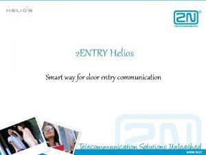 2 ENTRY Helios Smart way for door entry