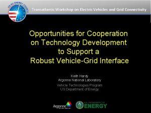 Transatlantic Workshop on Electric Vehicles and Grid Connectivity