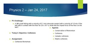 Physics 2 Jan 24 2017 P 3 Challenge