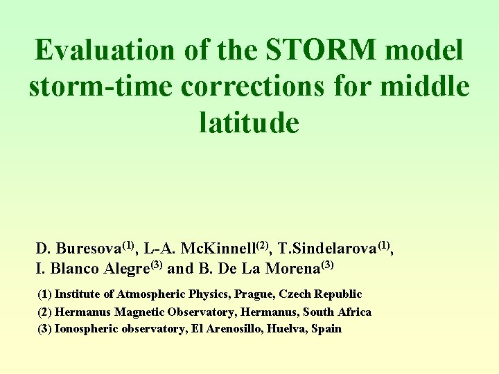 Evaluation of the STORM model stormtime corrections for