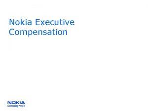Nokia Executive Compensation Nokia on Executive Compensation Nokia