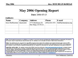 May 2006 doc IEEE 802 19 060021 r