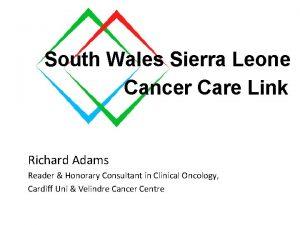 South Wales Sierra Leone South Wales to Sierra