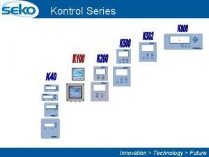 Kontrol Series Innovation Technology Future Kontrol Series p