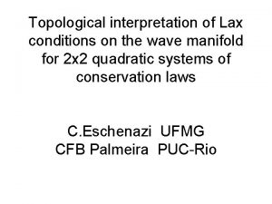 Topological interpretation of Lax conditions on the wave