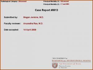 Radiological Category Ultrasound Principal Modality 1 Ultrasound Principal