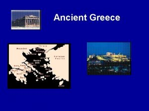 Ancient Greece 3 Major Periods of Ancient Greece
