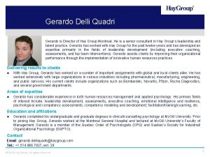 Gerardo Delli Quadri Gerardo is Director of Hay