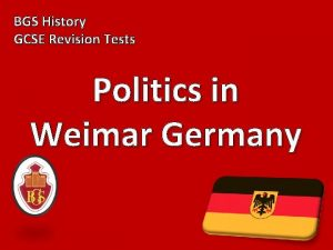 BGS History GCSE Revision Tests Politics in Weimar