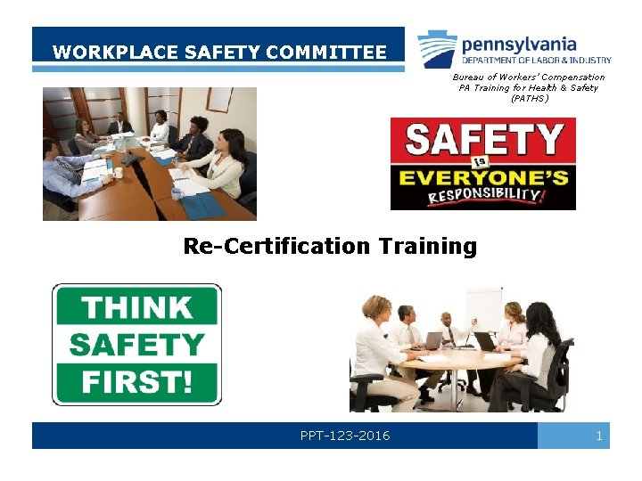 WORKPLACE SAFETY COMMITTEE Bureau of Workers Compensation PA