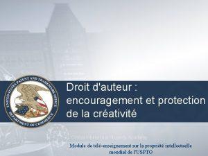 Droit dauteur encouragement et protection de la crativit