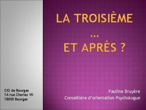 LA TROISIME ET APRS CIO de Bourges 1