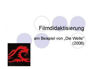Filmdidaktisierung am Beispiel von Die Welle 2008 Warum