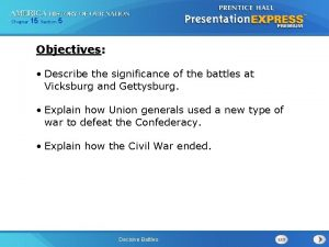 Chapter 15 Section 5 Objectives Describe the significance
