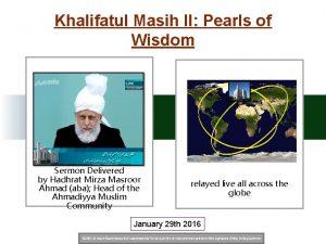 Khalifatul Masih II Pearls of Wisdom Sermon Delivered