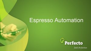 Espresso Automation Agenda JSON Config file Optimizing Espresso