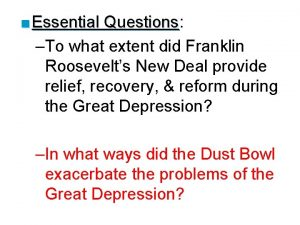 Essential Questions Questions To what extent did Franklin