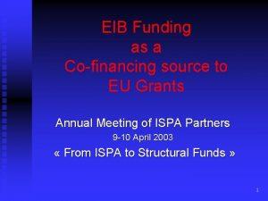 EIB Funding as a Cofinancing source to EU