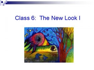 Class 6 The New Look I New Look