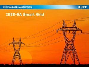 IEEESA Smart Grid IEEESA Smart Grid Support full