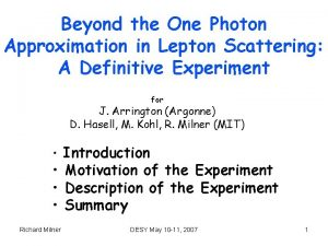 Beyond the One Photon Approximation in Lepton Scattering