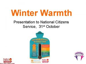 Winter Warmth Presentation to National Citizens Service 31