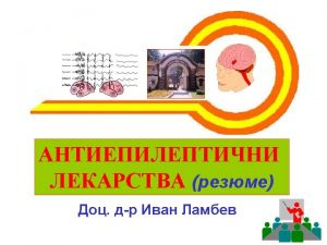 GABA Barbiturates Benzodiazepines Gabapentin Levetiracetam Tiagabine Topiramate Valproate