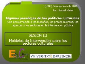 LPGC Canarias Junio de 2003 Pau Rausell Kster
