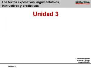 Los textos expositivos argumentativos instructivos y predictivos Unidad
