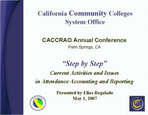 California Community Colleges System Office CACCRAO Annual Conference