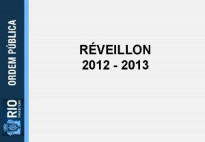 RVEILLON 2012 2013 OBJETIVO A Seop vai atuar