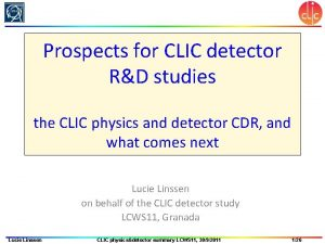 Prospects for CLIC detector RD studies the CLIC