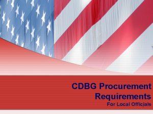 CDBG Procurement Requirements For Local Officials 1 Procurement