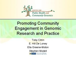 Promoting Community Engagement in Genomic Research and Practice