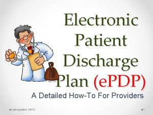Electronic Patient Discharge Plan e PDP A Detailed